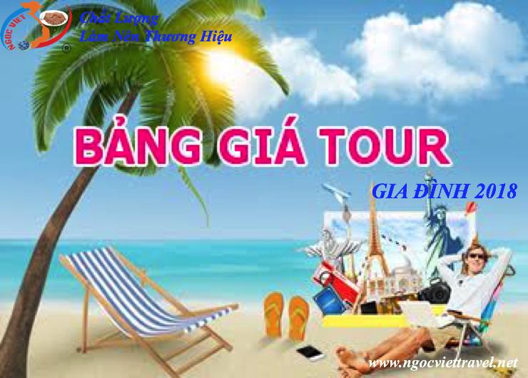 BẢNG GIÁ TOUR DÀNH CHO GIA ĐÌNH 2018